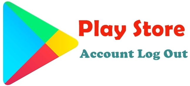 play store account log out